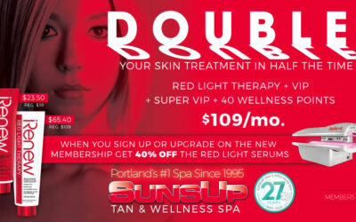 Double Your Skin Treatment- In HALF The Time!!